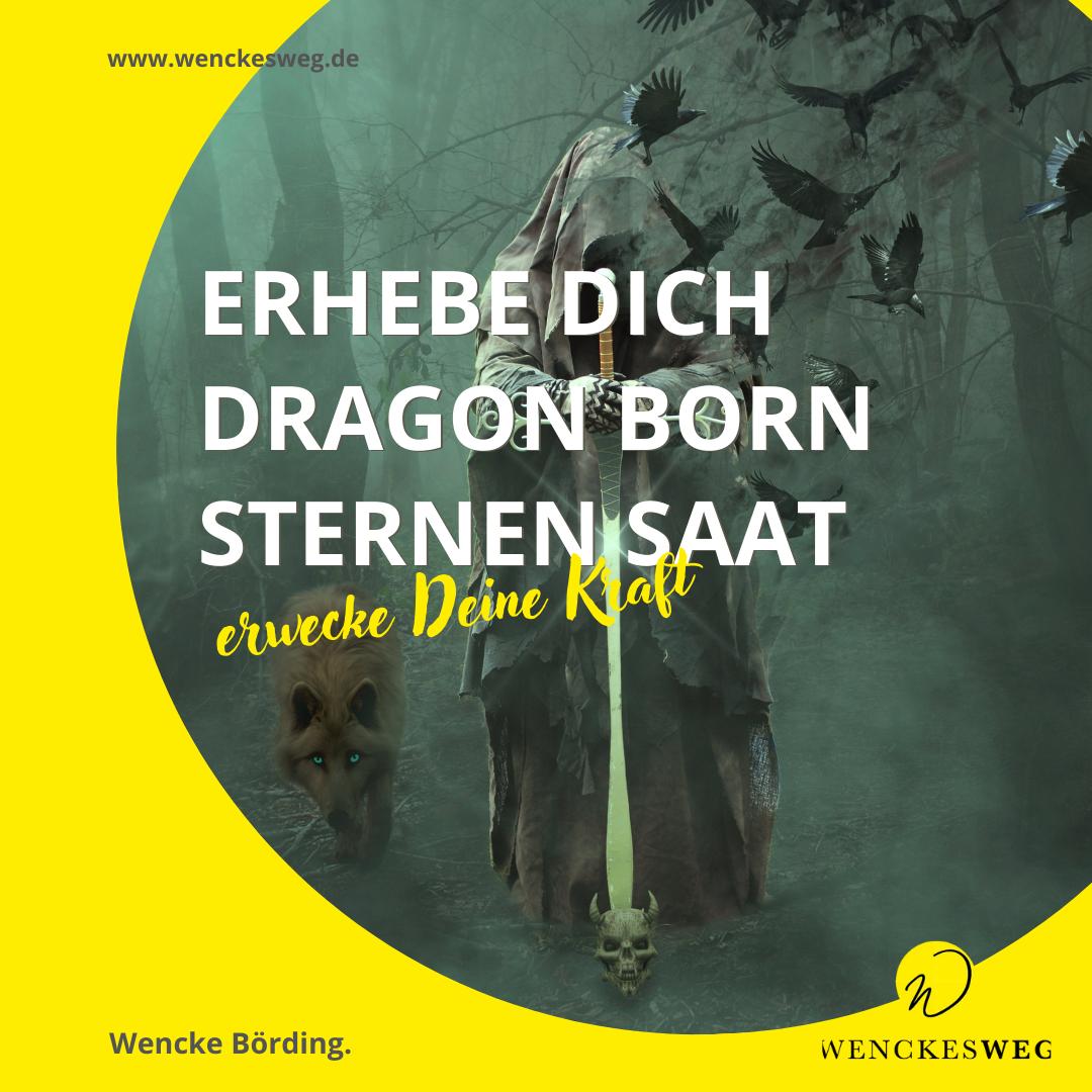 STARSEED-DRAGON-BORN-DESIGN_achtsame-Zitate_by-Wenckesweg_9